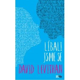 Líbali jsme se | David Levithan