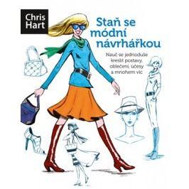 Staň se módní návrhářkou | Christopher Hart