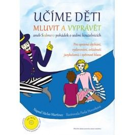 Učíme děti mluvit a vyprávět | Václav  Martinec
