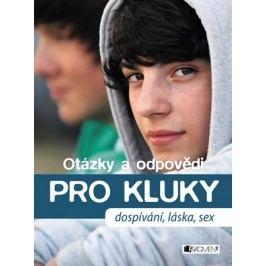 Otázky a odpovědi PRO KLUKY – dospívání, láska, sex | Gerald Drews, Petra Hirscher
