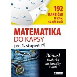 Matematika do kapsy pro 1.stup. ZŠ  (192 kartiček) | Jitka Pastýříková