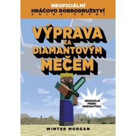 Výprava za diamantovým mečem | Winter Morgan