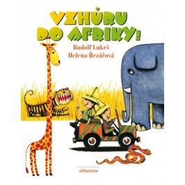 Vzhůru do Afriky | Martin Zhouf, Rudolf Lukeš, Helena Řezáčová