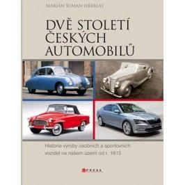 Dvě století českých automobilů | Marián Šuman-Hreblay