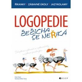 Logopedie – Žežicha se neříká | Milan Starý, Ester Stará