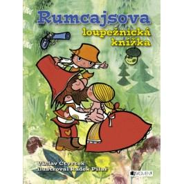 Rumcajsova loupežnická knížka | Radek Pilař, Václav Čtvrtek