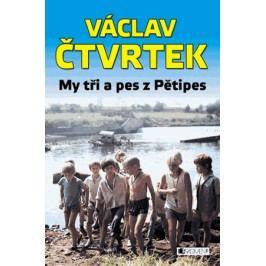 Václav Čtvrtek – My tři a pes z Pětipes | Václav Čtvrtek