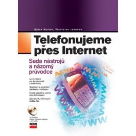 Telefonujeme přes Internet | Vladislav Janeček, Björn Walter