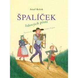 Špalíček lidových písní | Josef Krček, Jindra Čapek