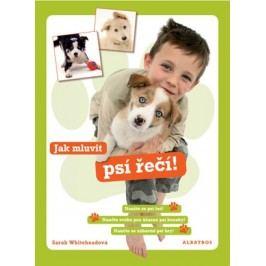 Jak mluvit psí řeči | Sarah Whiteheadová