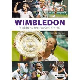 Wimbledon a příběhy tenisových hrdinů | Jaroslav Kirchner, Žofka Zdeněk, Zdeněk Žofka