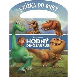 Hodný dinosaurus - Knížka do ruky |  Pixar,  Pixar