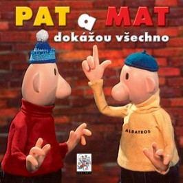 Pat a Mat dokážou všechno | Vladimír Jiránek, Pavel Sýkora