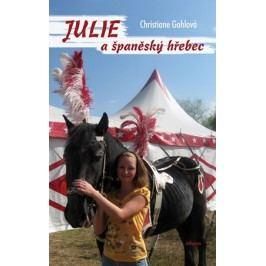 Julie a španělský hřebec   Christiane Gohlová