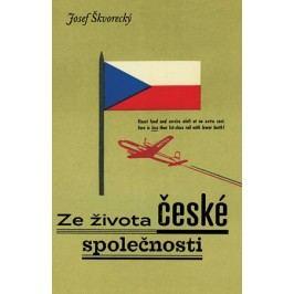 Ze života české společnosti | Juraj Horváth, Josef Škvorecký