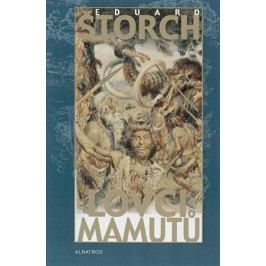 Lovci mamutů | Václav Rytina, Eduard Štorch, Zdeněk Burian, Jiří Hrala