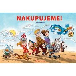 Nakupujeme! | Jolana Ryšavá, Ondřej Müller, Libor Páv