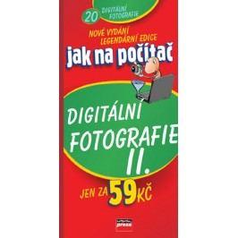 Jak na počítač Digitální fotografie II | Marie Němcová