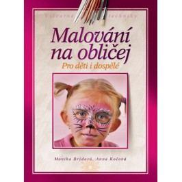 Malování na obličej | Monika Brýdová, Anna Kočová
