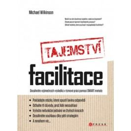 Tajemství facilitace | Michael Wilkinson