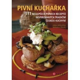 Pivní kuchařka | Lenka Heroldová, Natalie A. Rollko