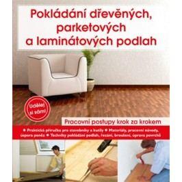 Pokládání dřevěných, parketových a laminátových podlah | Andreas Ehrmantraut