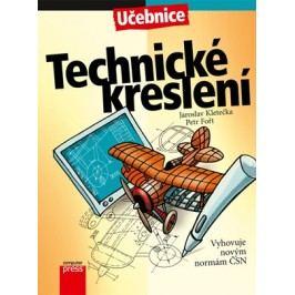 Technické kreslení | Jaroslav Kletečka, Petr Fořt