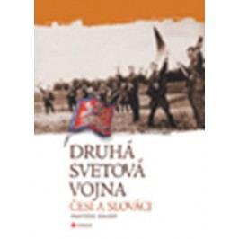 Druhá svetová vojna: Česi a Slováci | František Emmert