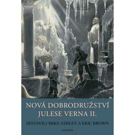 Nová dobrodružství Julese Verna - Kniha 2. | Zdeněk Burian, Mike Ashley, Eric Brown