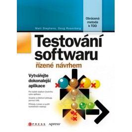Testování softwaru řízené návrhem | Matt Stephens, Doug Rosenberg