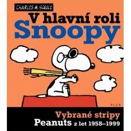 Snoopy (5) V hlavní roli Snoopy | Charles Schulz