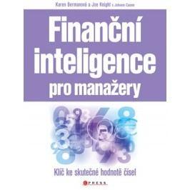 Finanční inteligence pro manažery | Joe Knight, Karen Bermanová, John Case