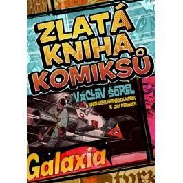 Zlatá kniha komiksů | Václav Šorel, František Kobík, Jiří Petráček