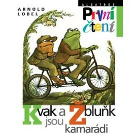 Kvak a Žbluňk jsou kamarádi | Arnold Lobel, Arnold Lobel