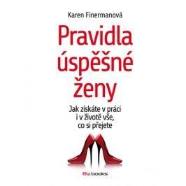 Pravidla úspěšné ženy | Karen Finermanová