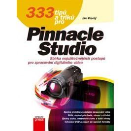 333 tipů a triků pro Pinnacle Studio | Jan Veselý