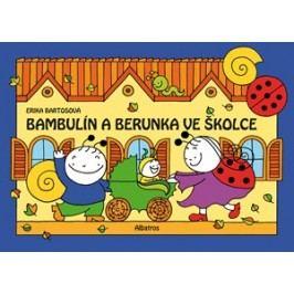 Bambulín a Berunka ve školce (2) | Erika Bartos, Erika Bartos
