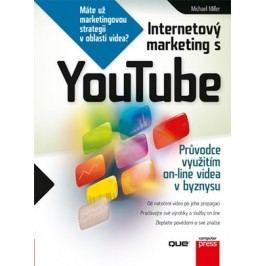 Internetový marketing s YouTube | Michael Miller