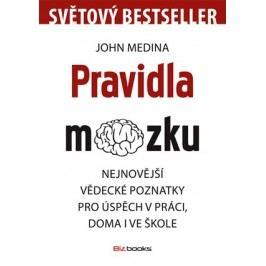 Pravidla mozku | John Medina, Romana Topiarzová, Jiří Fadrný