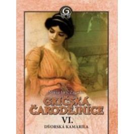 Dvorská kamarila (Gričská čarodějnice VI.) | Zagorka Maria Juric