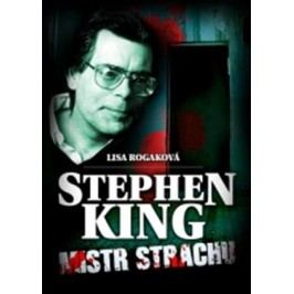 Stephen King Mistr strachu | Lisa Rogaková