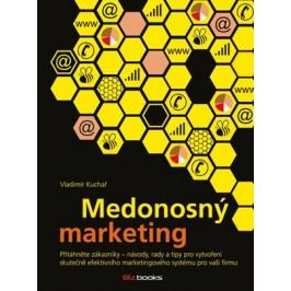 Medonosný marketing | Vladimír Kuchař