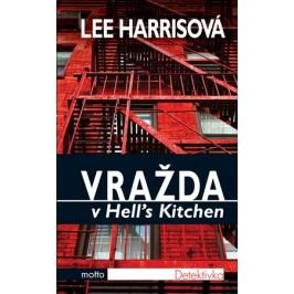 Vražda v Hell´s Kitchen | Lee Harrisová