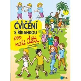 Cvičení s říkankou pro malé děti | Helena Vévodová