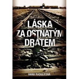 Láska za ostnatým drátem | Dušan Karpatský, Hana Radulić