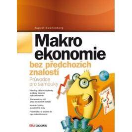 Makroekonomie bez předchozích znalostí | August Swanenberg, Kateřina Růžičková