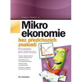 Mikroekonomie bez předchozích znalostí | Craig A. Depken, Pavel Syrovátka
