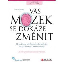 Váš mozek se dokáže změnit | Norman Doidge, M.D.