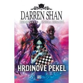 Demonata 10 - Hrdinové pekel   Darren Shan