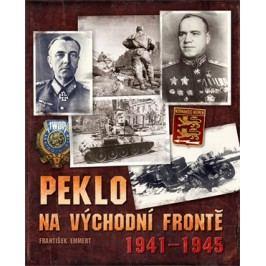 Peklo na východní frontě | František Emmert